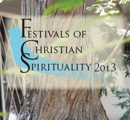 Festival of Christian Spirituality at Santa Lucia Campground, June 7-9, 2013