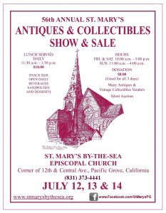 56th Annual Antiques and Collectibles Show & Sale at St. Mary's, Pacific Grove on July 12-14, 2013